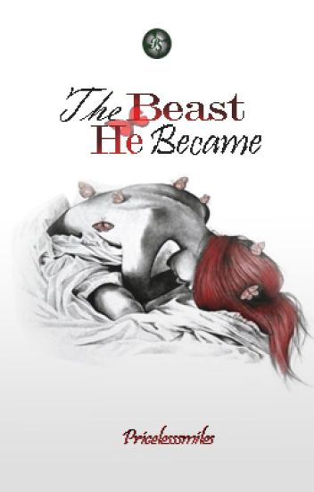 The Beast He Became