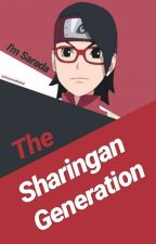 The Sharingan Generation (Hiatus) by AlvarineKylnd