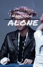 alone | Namjoon ff  by plx_my