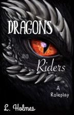 Dragons & Riders (roleplay) {Closed} by The_Book_Cat