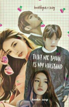 That Mr Byun is My Husband + Baekhyun ✔  [ Malay Fanfic 18+ ] by kookie_suzy