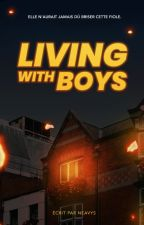 Living With Boys by Neavys