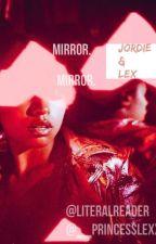 Mirror. Mirror. by literalreader