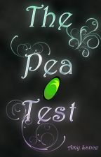 The Pea Test by AmyLance