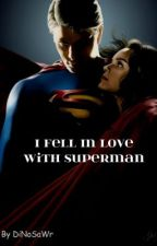 I Fell In Love With Superman by DiNoSaWr
