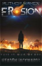 Author Games: Erosion by HeadOnJackwards