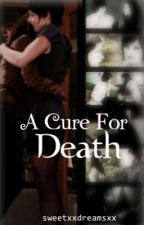 DISCONTINUED- A Cure For Death (girlxgirl) || Twilight Fan Fiction || by sweetxxdreamsxx