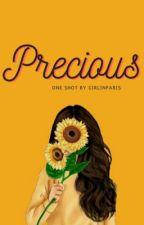 Precious (OS#1) by girlinparis