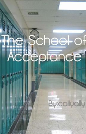 The School of Acceptance by callyally