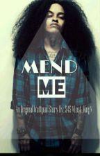 Mend Me (StudxStud)  by -LostKvng