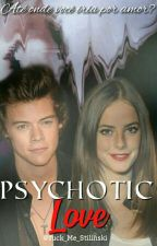 Psicossocial  ||Harry Styles Fanfiction || by Alone_Girl1999