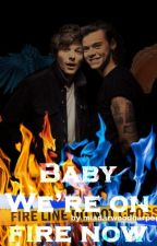 Baby we're on fire now [Larry] by mia_just_mia