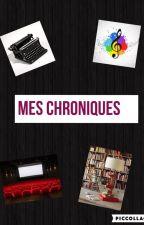 Chroniques by ElsaQueen_ by ElsaQueen_