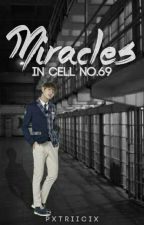 Seven Miracles in Cell no.69 [BTS FANFIC] by pattatass