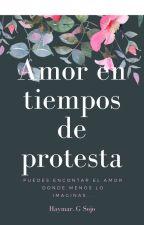 Amor en tiempos de protesta by HaymarGeraldineSojoD
