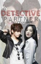 My Detective Partner by ZanyYoungster