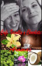 Café, Vainilla y Chocolate: Aromas (AU Clexa) by Maiteshd