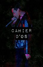 Cahier d'OS ! by smoke_the_jibooty