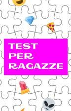 Test per ragazze by Tessa_serpeverde