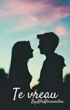 Te vreau!! by AlleAlecsandra