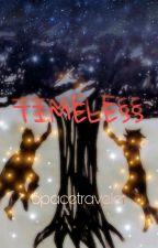 Timeless by LettuceDChu