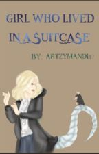 The Girl Who Lived in a Suitcase {Newt Scamander} by artzymandi17