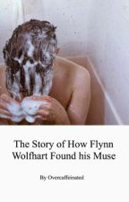 The Story of How Flynn Wolfhart Found his Muse by overcaffeinated