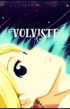 Volviste  by Valen_FD