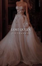 Lost Queen [5] by FifthAngeI