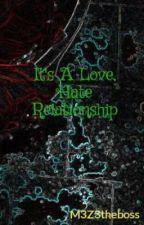 It's A Love, Hate Relationship (Yogscast Fan Fiction) by M3Z3theboss