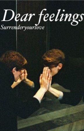 Dear feelings by SurrenderYourLove