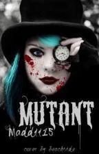 Mutant by Maddii15
