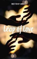 ✔️ | Leap of Love by storiesofanna