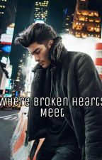 Where Broken Hearts Meet by DeBrayah