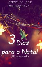 3 dias para o Natal by MelDepre25