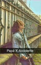 Papá X Accidente (CD9 y tú) (Freddy Leyva) by lucrerock