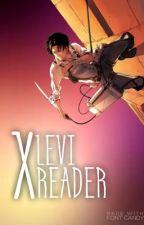 Levi X Reader » One Shots by MissWolfieAJ