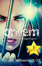 X ORIGEM by Lady_Wolverine_X-23
