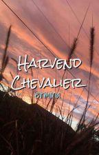 Harvend Chevalier || ✔ by erare-
