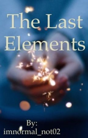 The Last Elements  by imnormal_not02