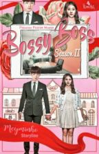 BOSSY BOSS [BOOK 2]√ by Jeon_Eun
