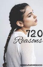 720 Reasons by NerdsWearOddSocks
