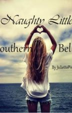 Naughty Little Southern Belle by JuliettePeters