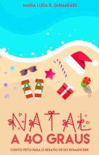 Natal a 40 Graus by 123_Maria_123
