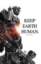 Keep Earth Human (Transformers) by jedirogers