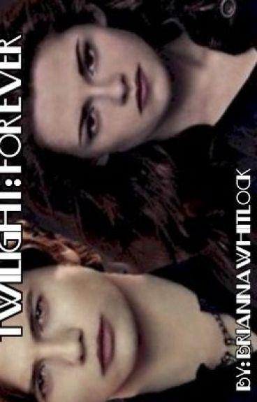 Twilight: Forever Bk1