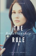The Relationship Rule || Lab Rats by ShayWritesFanfics