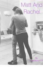 Rachel and Matt = Machel?  by vc2002996