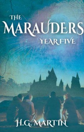The Marauders Year Five Part 2 #Wattys2017 by Pengiwen