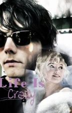 Life Is Crazy (Gerard Way and Marilyn Monroe fan fiction) by DontPanicPanicPa